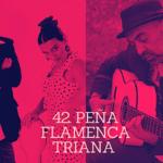 42. Peña Flamenca Triana – Rafa de Ronda – Flamenco Fusión